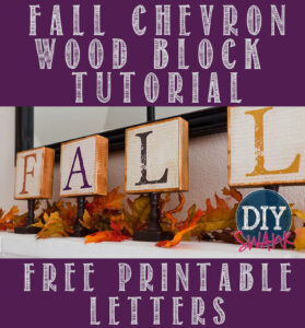 Tutorial on how we made these super easy, really cute DIY Chevron Fall Letter Blocks!  Get the FREE printable letters here to make your own set!