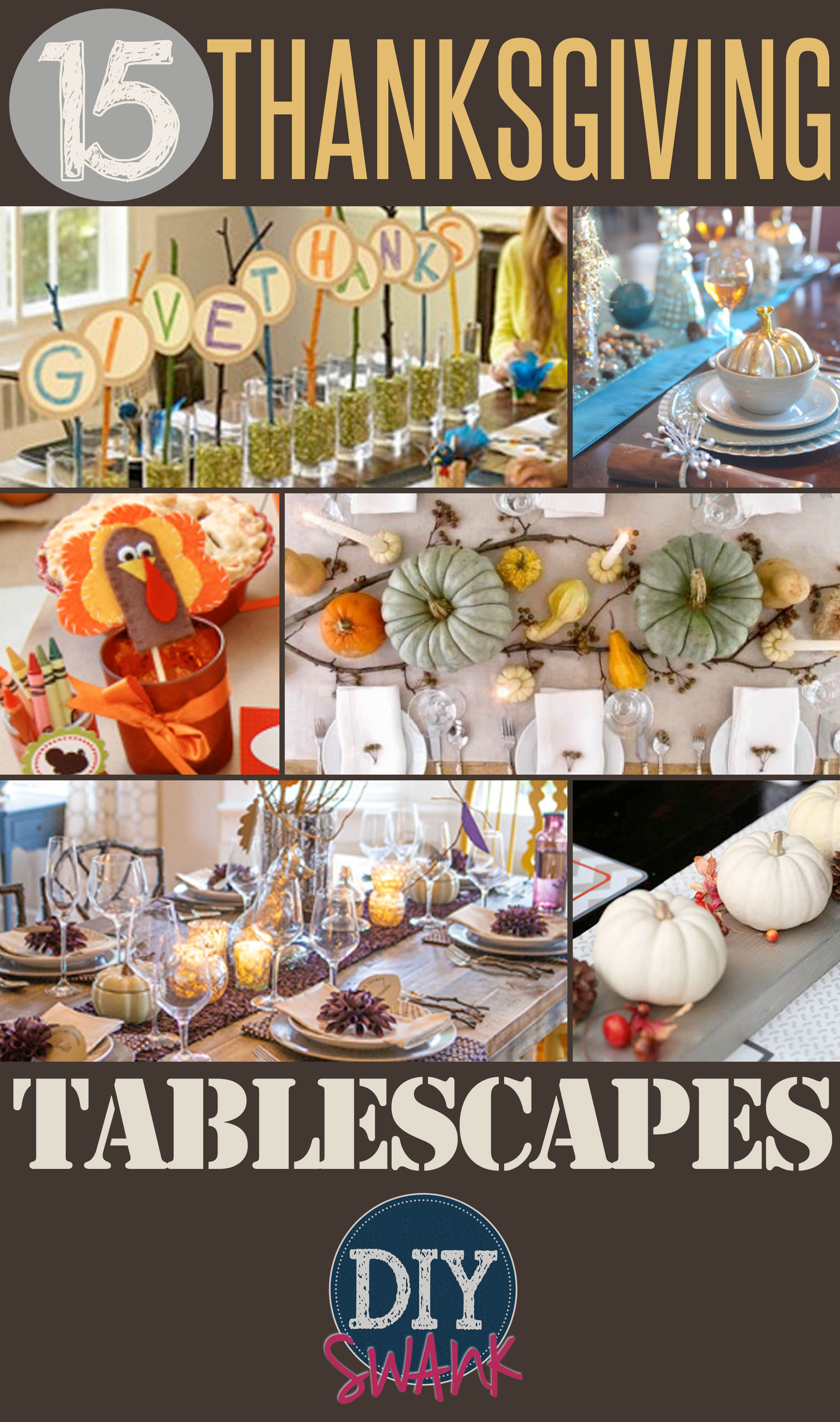 15 Fabulous Thanksgiving Table Ideas