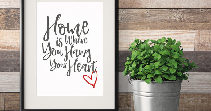 Home is Where You Hang Your Heart- Free Printable